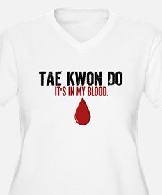 In My Blood (Tae Kwon Do) T-Shirt