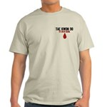 In My Blood (Tae Kwon Do) Light T-Shirt
