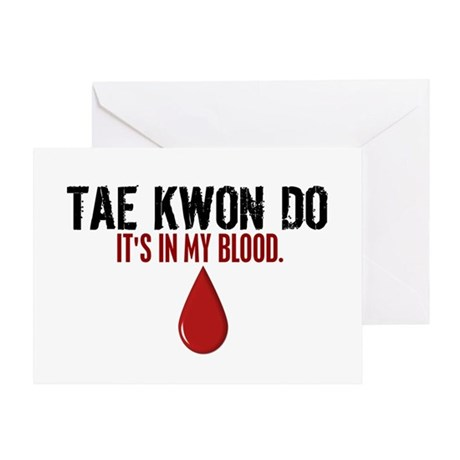 In My Blood (Tae Kwon Do) Greeting Card