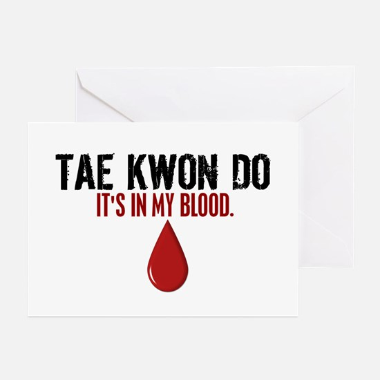In My Blood (Tae Kwon Do) Greeting Cards (Pk of 10