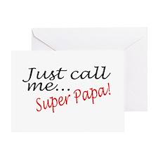 Just Call Me Super Papa Greeting Card