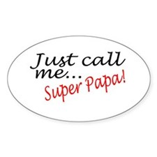 Just Call Me Super Papa Oval Decal