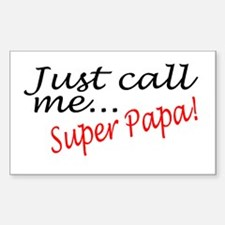 Just Call Me Super Papa Rectangle Decal