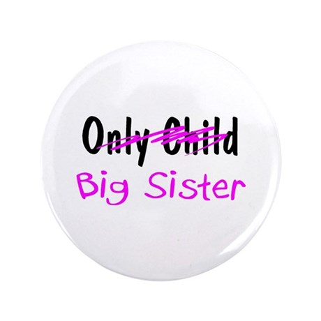 """Big Sister 3.5"""" Button (100 pack)"""