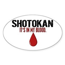 In My Blood (Shotokan) Oval Decal