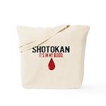 In My Blood (Shotokan) Tote Bag