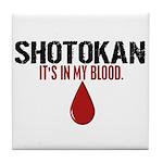 In My Blood (Shotokan) Tile Coaster