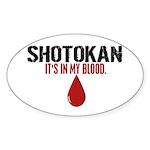 In My Blood (Shotokan) Oval Sticker (10 pk)
