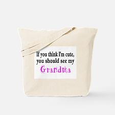 If You Think Im Cute, You Should See My Grandma To
