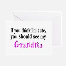 If You Think Im Cute, You Should See My Grandma Gr