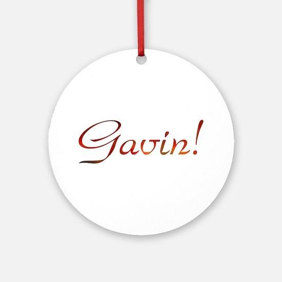 Gavin! Design #7 Ornament (Round)
