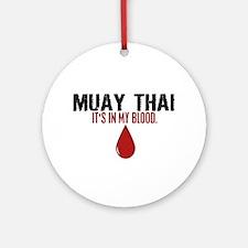 In My Blood (Muay Thai) Ornament (Round)