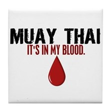 In My Blood (Muay Thai) Tile Coaster