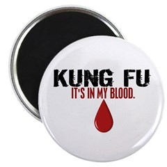 In My Blood (Kung Fu) Magnet