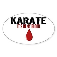 In My Blood (Karate) Oval Decal