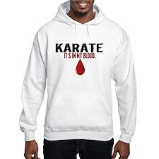 In My Blood (Karate) Hoodie