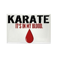 In My Blood (Karate) Rectangle Magnet (10 pack)