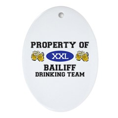 Property of Bailiff Drinking Team Oval Ornament