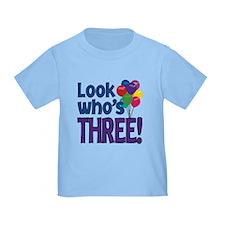 LOOK WHO'S THREE! T
