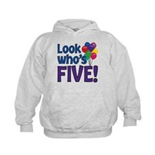 LOOK WHO'S FIVE! Hoodie