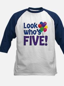 LOOK WHO'S FIVE! Tee