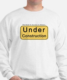 Inspirational Business Quote Sweatshirt