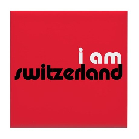 I Am Switzerland Tile Coaster