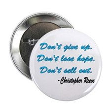 """Christopher Reeve quote 2.25"""" Button"""