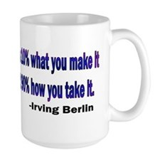 Irving Berlin quote Mug