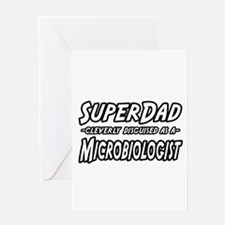 """SuperDad...Microbiologist"" Greeting Card"
