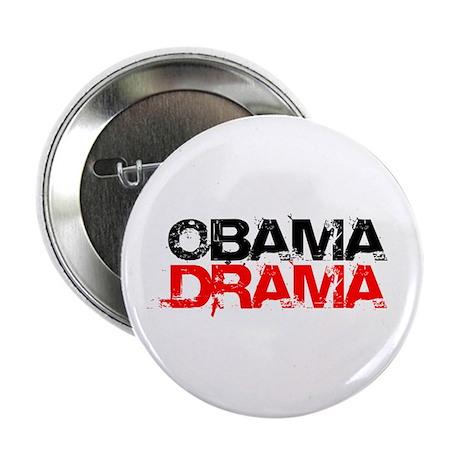 """Obama Drama"" 2.25"" Button"