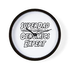 """""""SuperDad..Genomics Expert"""" Wall Clock"""
