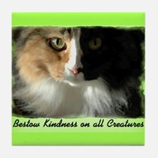 Bestow Kindness... Tile Coaster