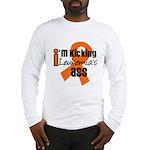 KickingLeukemiaAss Long Sleeve T-Shirt