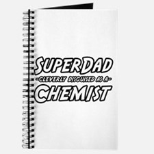 """""""Super Dad...Chemist"""" Journal"""