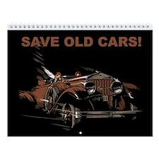 Save Old Cars Wall Calendar