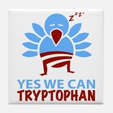 Yes We Can Tryptophan Tile Coaster