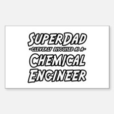 """SuperDad..Chem. Engineer"" Rectangle Decal"