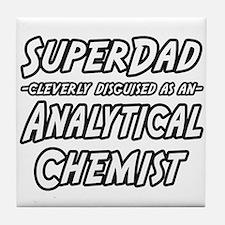 """SuperDad Analytical Chemist"" Tile Coaster"