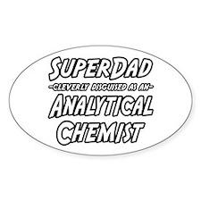 """SuperDad Analytical Chemist"" Oval Decal"