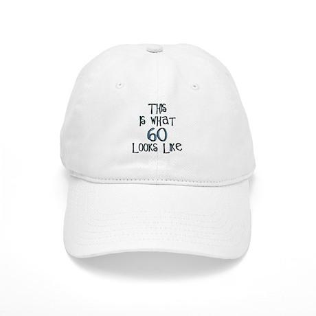 60th birthday, 60 looks like this Cap