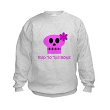 Bad to the Bone! - Sweatshirt