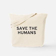 Save Humans Tote Bag