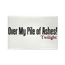Over My Pile of Ashes! Rectangle Magnet
