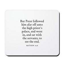 MATTHEW  26:58 Mousepad