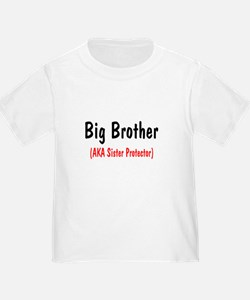 Big Brother (AKA Sister Protector) T