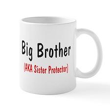 Big Brother (AKA Sister Protector) Mug