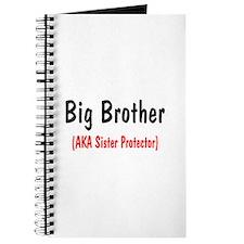 Big Brother (AKA Sister Protector) Journal