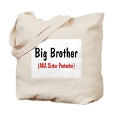 Big Brother (AKA Sister Protector) Tote Bag