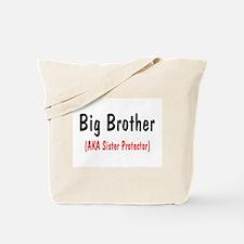 Big Brother (AKA Sister Protector) Tote Bag